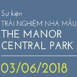 Sự kiện The Manor Central Park – June 03, 2018